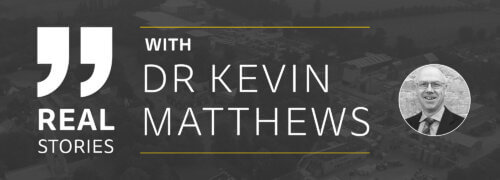 Real stories, with Dr Kevin Matthews